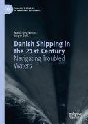 Danish Shipping in the 21st Century Pdf