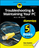 Troubleshooting and Maintaining Your PC All in One For Dummies Book