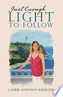 Just Enough Light To Follow Book PDF