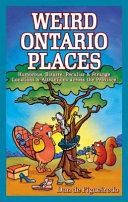 Weird Ontario Places