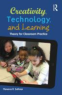 Creativity, Technology, and Learning Pdf/ePub eBook