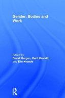 Gender  Bodies and Work