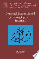 Dynamical Systems Method for Solving Nonlinear Operator Equations Book