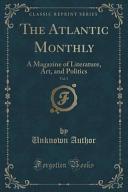 The Atlantic Monthly  Vol  5