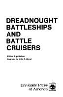 Dreadnought Battleships and Battle Cruisers