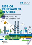 Rise of renewables in cities  Energy solutions for the urban future
