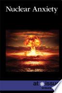 Nuclear Anxiety