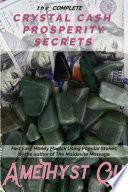 The Complete Crystal Cash Prosperity Secrets