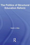 The Politics of Structural Education Reform
