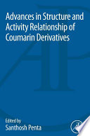 Advances in Structure and Activity Relationship of Coumarin Derivatives
