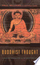 """Buddhist Thought: A Complete Introduction to the Indian Tradition"" by Paul Williams, Alexander Wynne, Anthony Tribe"