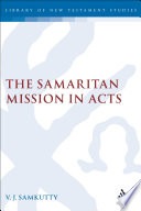 The Samaritan Mission in Acts Book