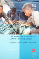 The Worldwide Movement Against Child Labour
