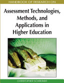 Handbook of Research on Assessment Technologies  Methods  and Applications in Higher Education