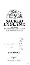 The Traveler s Key to Sacred England