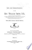 Life and Correspondence of the Rev. William Smith