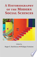 A Historiography Of The Modern Social Sciences