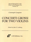 Concerti grossi for two violins