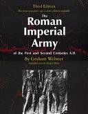 The Roman Imperial Army of the First and Second Centuries A D