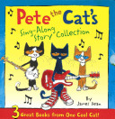 Pete The Cat S Sing Along Story Collection