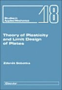 Theory of Plasticity and Limit Design of Plates