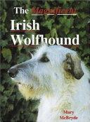 The Magnificent Irish Wolfhound