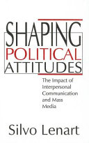 Shaping Political Attitudes