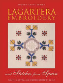 Lagartera Embroidery and Stitches from Spain