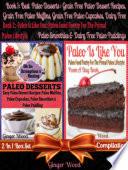 Best Paleo Desserts  Grain Free Paleo Dessert Recipes  Grain Free Paleo Muffins  Grain Free Paleo Cupcakes  Dairy Free Paleo Smoothies   Dairy Free Paleo Pudding   Paleo Is Like You Book