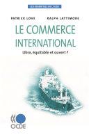 Les essentiels de l'OCDE Le commerce international Libre, équitable et ouvert ? Pdf/ePub eBook