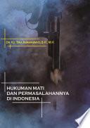 Hukuman Mati dan Permasalahannya di Indonesia