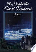 The Night the Stars Danced