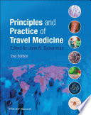 Principles and Practice of Travel Medicine