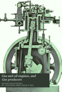 Gas and Oil Engines  and Gas Producers