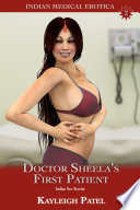 Doctor Sheela's First Patient