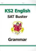 New KS2 English SAT Buster: Grammar - For the 2016 SATS & Be