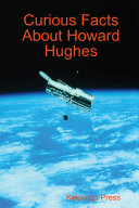 Curious Facts about Howard Hughes