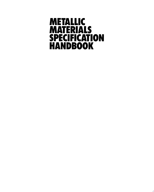 Metallic Materials Specification Handbook