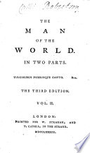 The Man of the World. [By Henry Mackenzie.] In Two Parts ... The Third Edition