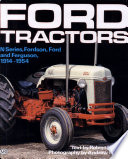Ford Tractors : N-Series, Fordson, Ford and Ferguson, 1914-1954