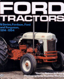 Ford Tractors   N Series  Fordson  Ford and Ferguson  1914 1954