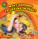 What Happens to Leaves in Fall? [Pdf/ePub] eBook