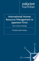 International Human Resource Management in Japanese Firms  : Their Greatest Challenge