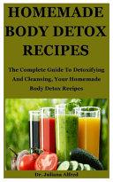 Homemade Body Detox Recipes