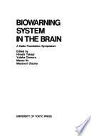 Biowarning system in the brain