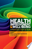 Health Improvement And Well Being Strategies For Action