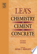 """Lea's Chemistry of Cement and Concrete"" by Peter Hewlett"