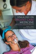 English in Urgent Care Medicine     Anglictina V Urgentn   Medic  ne