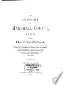 The History of Marshall County, Iowa