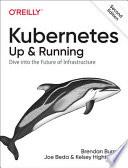 Kubernetes - Up and Running